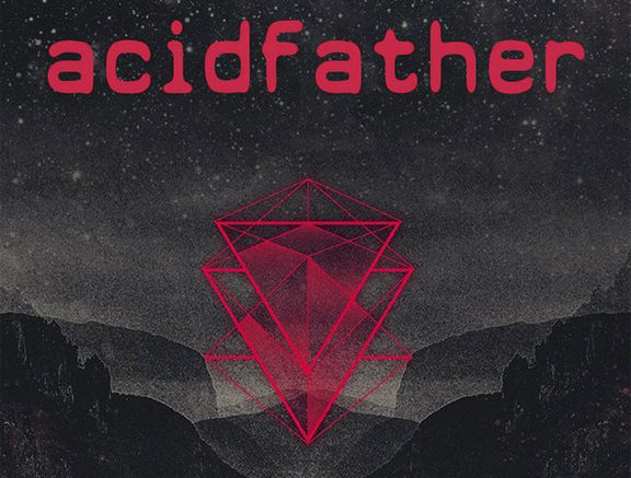 Acidfather featured e1611418229432