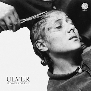 Ulver Flowers of Evil cover