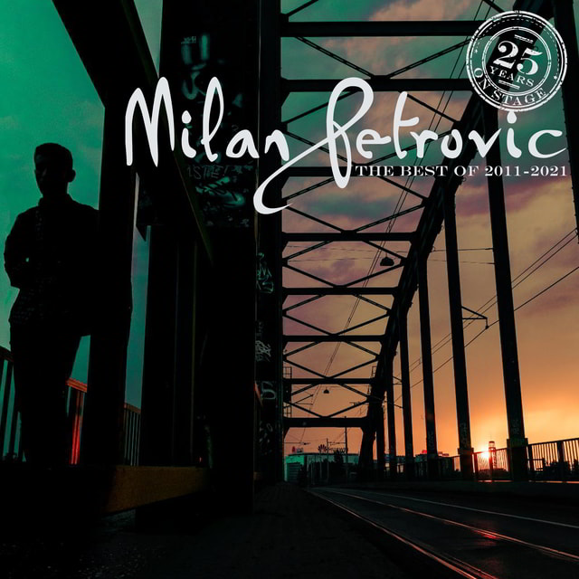 Milan Petrovic Best of 2011 2021