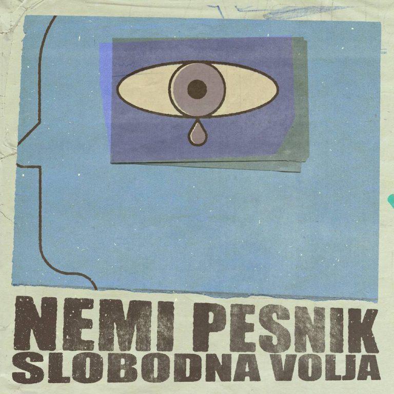 """NEMI PESNIK – """"Slobodna volja"""", recenzija"""